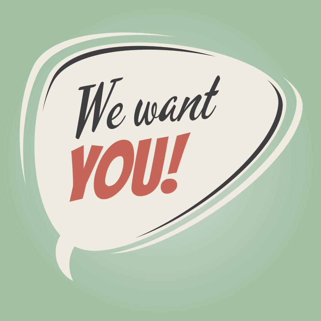 We Want You In Vintage Writing on Green Background